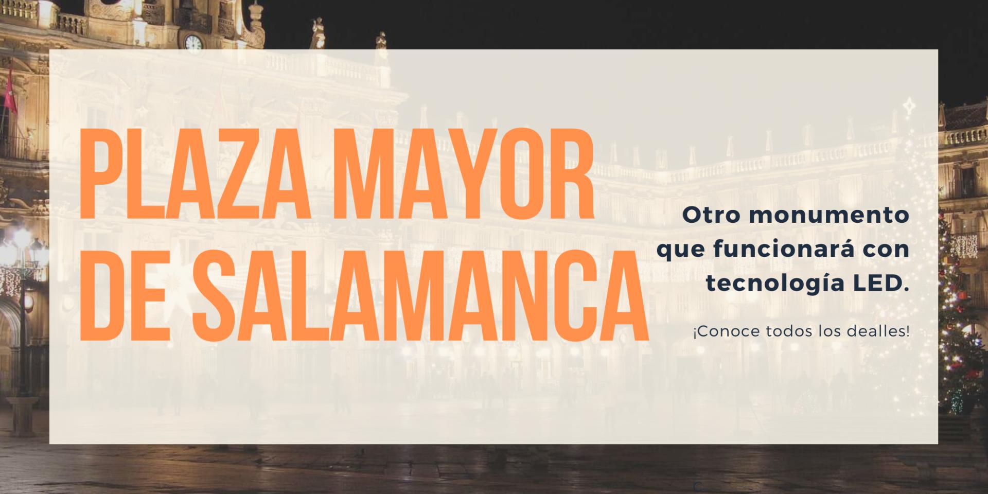 plaza mayor salamanca. iluminacion led